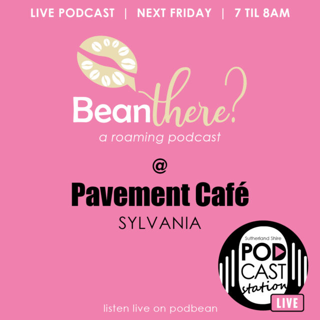 Bean There? Podcast at Pavement Cafe